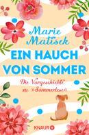 """Marie Matisek: Ein Hauch von Sommer - Die Vorgeschichte zu """"Sommerlese"""""""