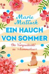 """Ein Hauch von Sommer - Die Vorgeschichte zu """"Sommerlese"""" - Eine Kurzgeschichte"""