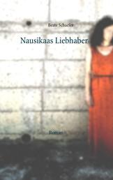 Nausikaas Liebhaber - Roman