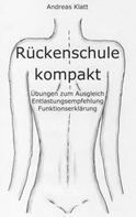 Andreas Klatt: Rückenschule kompakt