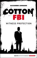 Alexander Lohmann: Cotton FBI - Episode 04