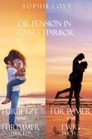 Sophie Love: Die Pension in Sunset Harbor - Bundle (Buch 1 und 2)