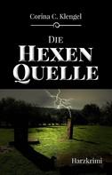 Corina C. Klengel: Die Hexenquelle ★★★★★