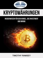Kryptowährungen: Insiderwissen Für Den Handel, Das Investment Und Mining