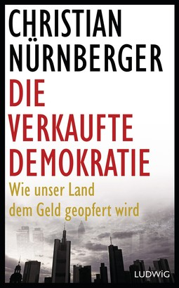 Die verkaufte Demokratie