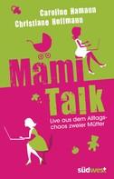 Caroline Hamann: Mami-Talk ★★★