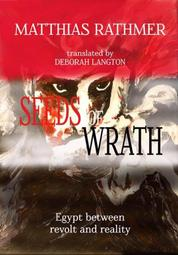 Seeds of Wrath - Egypt between revolt and reality