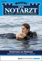 Der Notarzt - Folge 270 - Noteinsatz am Badesee