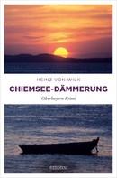 Heinz von Wilk: Chiemsee-Dämmerung ★★★