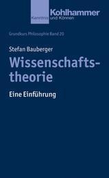 Wissenschaftstheorie - Eine Einführung