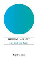 Heinrich Albertz: Am Ende des Weges ★★★★
