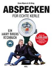 Abspecken für echte Kerle - Ein Hairy Bikers Kochbuch