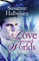 Susanne Halbeisen: Love Beyond Worlds ★★★★