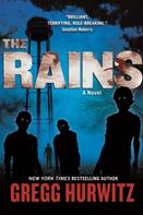 Gregg Hurwitz: The Rains