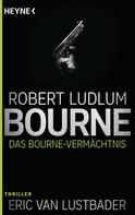 Robert Ludlum: Das Bourne Vermächtnis ★★★★