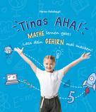 Marion Mohnhaupt: Tinas AHA!