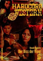DER BISS DER VIPER - Hardcore-Western, Band 5