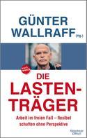 Günter Wallraff: Die Lastenträger ★★