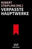 Robert Stripling: Verpasste Hauptwerke