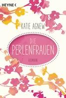 Katie Agnew: Die Perlenfrauen ★★★★