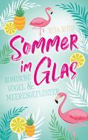 Rita Roth: Sommer im Glas ★★★★