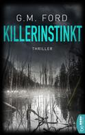 G. M. Ford: Killerinstinkt ★★★★