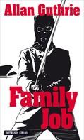 Allan Guthrie: Family Job ★★★★