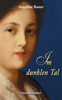 Angeline Bauer: Im dunklen Tal ★★★★★
