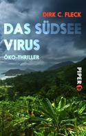 Dirk C. Fleck: Das Südsee-Virus ★★★