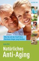 Anne Hild: Natürliches Anti-Aging ★★★★