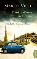 Marco Vichi: Dunkle Wasser in Florenz ★★★★