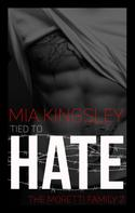 Mia Kingsley: Tied To Hate ★★★★★