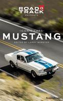 Road & Track: Road & Track Iconic Cars: Ford Mustang
