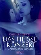 Camille Bech: Das heiße Konzert – Zwei erotische Novellen