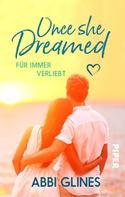 Abbi Glines: Once She Dreamed – Für immer verliebt ★★★★