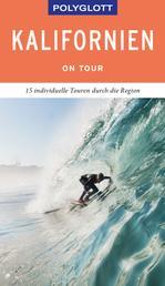 POLYGLOTT on tour Reiseführer Kalifornien - Ebook