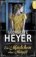 Georgette Heyer: Ein Mädchen ohne Mitgift ★★★
