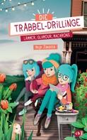 Anja Janotta: Die Trabbel-Drillinge - Lämmer, Glamour, Macarons ★★★★★
