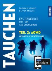 KOSMOS eBooklet: Advanced Open Water Diver (AOWD) - Aus dem Gesamtwerk: Tauchen - Handbuch modernes Tauchen