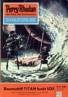 Kurt Brand: Perry Rhodan 42: Raumschiff TITAN funkt SOS ★★★★
