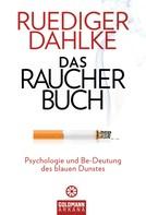 Ruediger Dahlke: Das Raucherbuch ★★★★