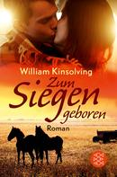 William Kinsolving: Zum Siegen geboren ★★★★