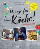 Holger Stromberg: Manege frei für kleine Köche! ★★★★★