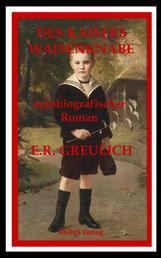 Des Kaisers Waisenknabe - Kindheitserinnerungen