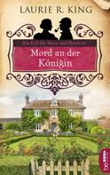 Laurie R. King: Mord an der Königin ★★★★