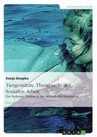 Sonja Doepke: Tiergestützte Therapie in der Sozialen Arbeit ★★★★★