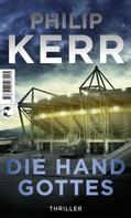 Philip Kerr: Die Hand Gottes ★★★★