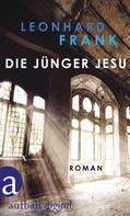 Leonhard Frank: Die Jünger Jesu ★★★★★