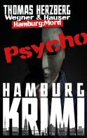 Thomas Herzberg: Psycho (Wegner & Hauser) ★★★★★