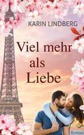 Karin Lindberg: Viel mehr als Liebe ★★★★